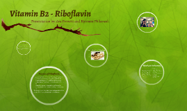 Vitamin B2 - Riboflavin