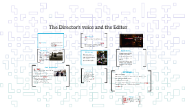 The Director's voice and the Editor
