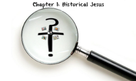 Chapter 1: Historical Jesus