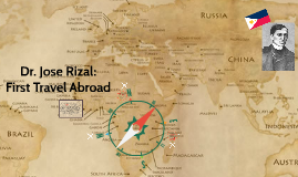 Copy of Copy of Dr. Jose Rizal: First Travel Abroad