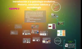 Copy of Introduccion a la psicologia evolutiva: Historia, conceptos básicos y metodología (Jesús Palacios)