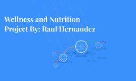 Copy of Wellness and Nutrition Project