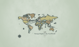 Europe Explores the New World