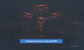Implementacion y Uso de EPP