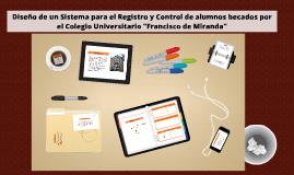 Copy of Diseño de un Sistema para el Registro y Control de alumnos b