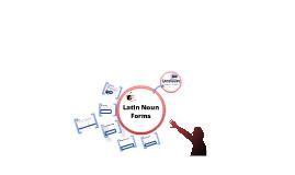 Latin: Forms of a noun.