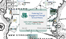 NYLA SLL - Fostering Civic Engagement through Archival Research