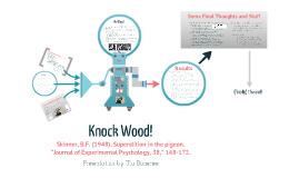 Knock Wood!