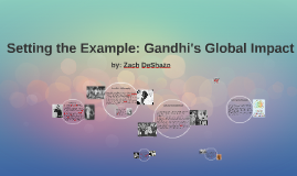 Setting the Example: Gandhi's Global Impact