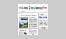Copy of Animal Crimes Increase!