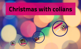 Christmas with colians
