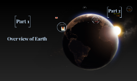 Overview of Earth