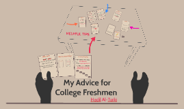 My Advice for Upcoming College Freshmen