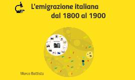 L'emigrazione italiana dal 1800 al 1900