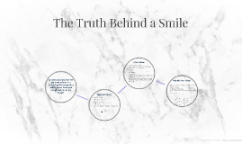 The Truth Behind a Smile