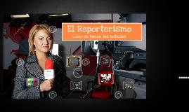 El Reporterismo