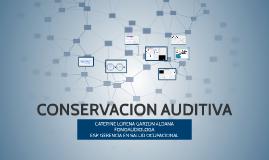 Copy of CONSERVACION AUDITIVA