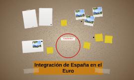 Integración de España en el Euro