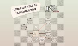 HERRAMIENTAS DE LA PLANEACIÓN