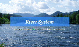 River System