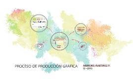 PROCESO DE PRODUCCIÓN GRÁFICA