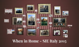 When in Rome - SIE Italy 2015