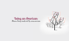 Being American Means...
