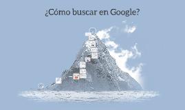 ¿Cómo buscar en Google?