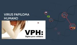 Copy of VIRUS PAPILOMA HUMANO