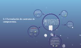 Copy of 5.1 Formulación de contratos de compraventa.