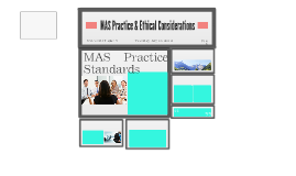 MAS Practice & Ethical Considerations