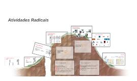 Atividades Radicais