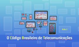 O CódigoBrasileiro de Telecomunicações
