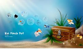 Koi Pinch Pots