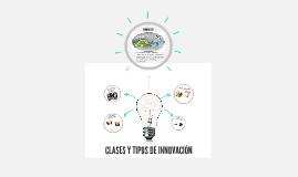 CLASES Y MODELOS DE INNOVACIÓN