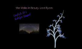 She Walks In Beauty - Lord Byron