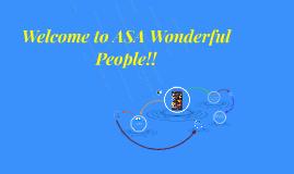Welcome to ASA Wonderful People!!