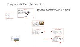 Diogenes the Homeless Genius