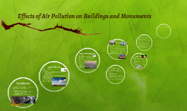 Effects of Air Pollution on Buildings and Monuments