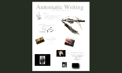 Copy of Automatic Writing Presentation