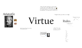 Copy of Virtue Ethics