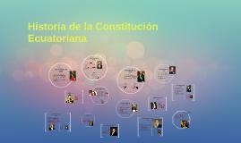 Historia de la Constitución Ecuatoriana