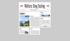 Welfare: Drug Testing