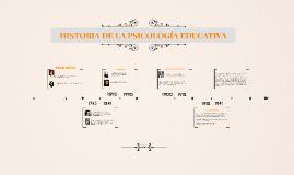 Copy of HISTORIA DE LA PSICOLOGÍA EDUCATIVA