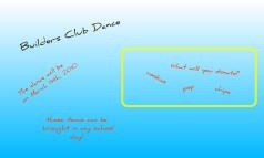 builders club dance