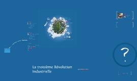 La troisième revolution industriel