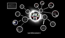 Law Enforcemet 2