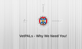 VetPALs - Why We Need You!