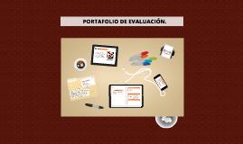 PORTAFOLIO DE EVALUACIÓN.