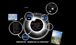 """Proyecto: """"Rueda de la fortuna"""""""